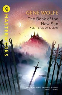 The Book of the New Sun Shadow and Claw by Gene Wolfe