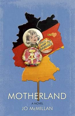 Motherland A Novel by Jo McMillan