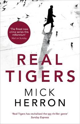 Cover for Real Tigers by Mick Herron