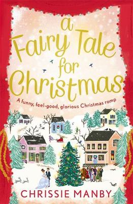Cover for A Fairytale for Christmas by Chrissie Manby