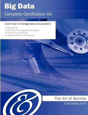 Big Data Complete Certification Kit - Core Series for It by Ivanka Menken