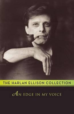 An Edge in My Voice by Harlan Ellison