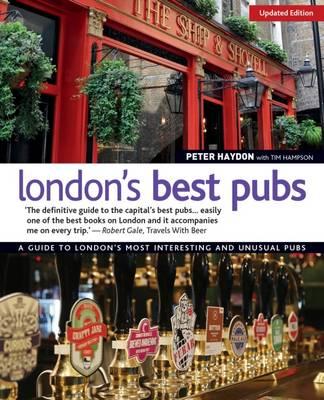 London's Best Pubs by Peter Haydon, Tim Hampson