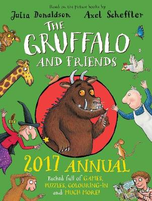The Gruffalo and Friends Annual by Julia Donaldson