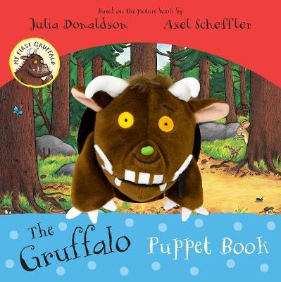 My First Gruffalo: The Gruffalo Puppet Book by Julia Donaldson