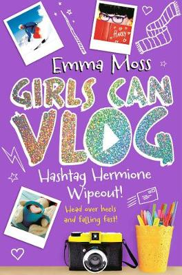 Hashtag Hermione: Wipeout by Emma Moss
