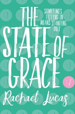 The State of Grace by Rachael Lucas