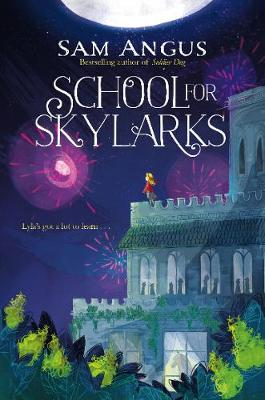 Cover for School for Skylarks by Sam Angus