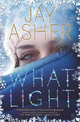 Cover for What Light by Jay Asher