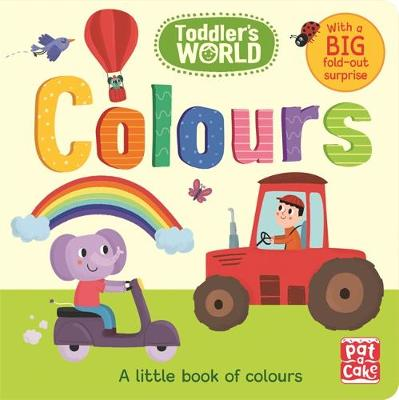 Colours A Little Board Book of Colours by Pat-a-Cake