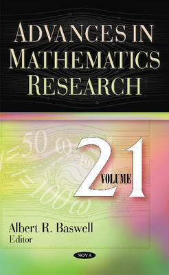 Advances in Mathematics Research by Albert R. Baswell