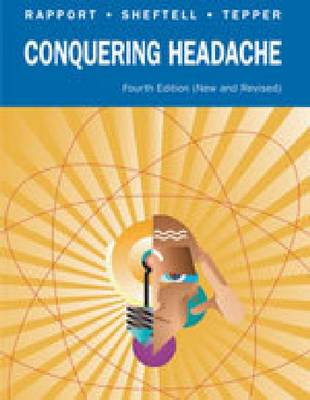Conquering Headache by Fred D. Sheftell, Stewart Tepper