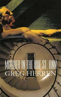 Murder in the Rue St. Ann by Greg Herren