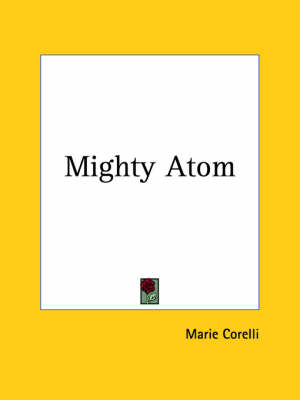 Mighty Atom (1906) by Marie Corelli