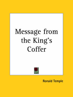 Message from the King's Coffer (1920) by Ronald Temple