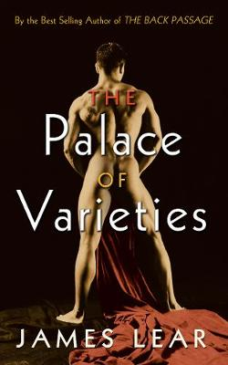 The Palace of Varieties by James (James Lear) Lear