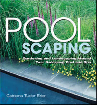Poolscaping by Catriona Tudor Erler