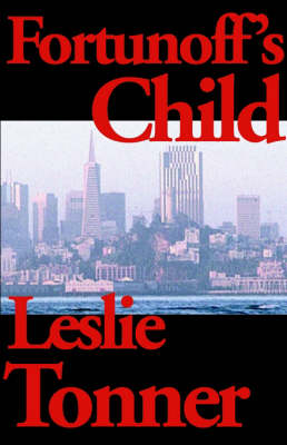 Fortunoff's Child by Leslie Tonner