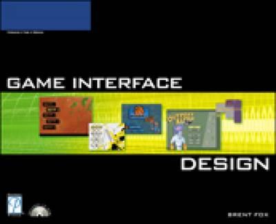 Game Interface Design by Premier Press Development, Brent Fox