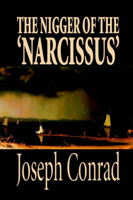 The Nigger of the 'Narcissus' by Joseph Conrad