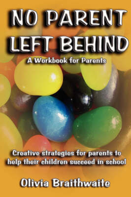 No Parent Left Behind by Olivia, Morris