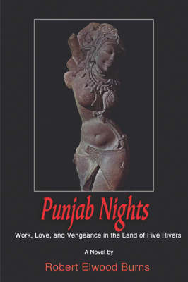Punjab Nights by Robert, E. Burns