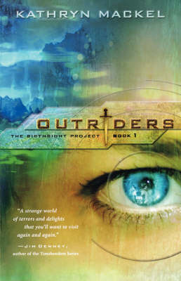 Outriders The Birthright Project by Kathryn Mackel