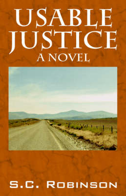 Usable Justice by S C Robinson