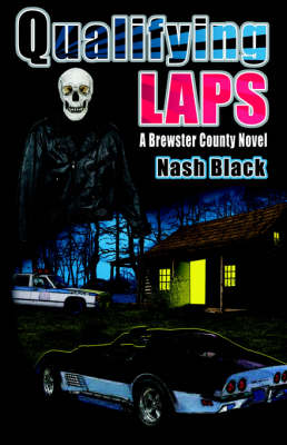 Qualifying Laps A Brewster County Novel by Nash Black