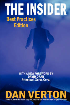 The Insider Best Practices Edition by Dan Verton