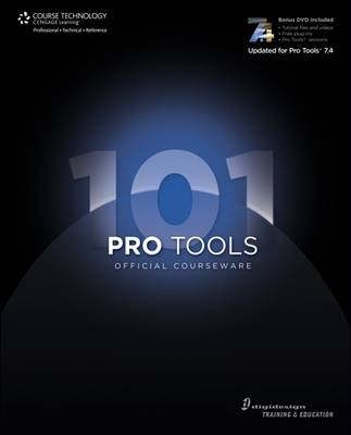 Pro Tools 101 Official Coursework (Book & DVD) by Digidesign