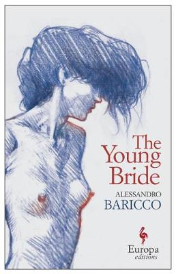 The Young Bride by Alessandro Baricco