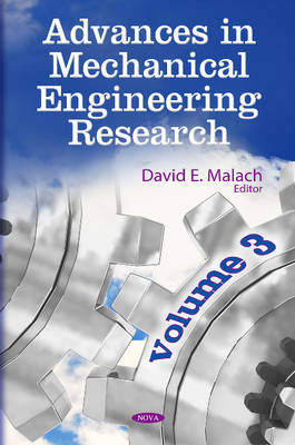 Advances in Mechanical Engineering Research by David E. Malach