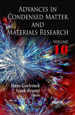 Advances in Condensed Matter & Materials Research by Hans Geelvinck