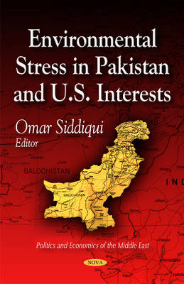 Environmental Stress in Pakistan & U.S. Interests by Omar Siddiqui