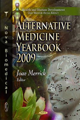 Alternative Medicine Yearbook by Professor Joav, MD, MMedSci, DMSc Merrick