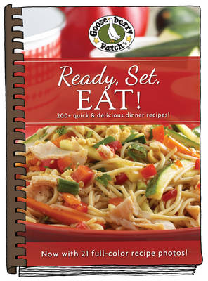 Ready, Set Eat! Cookbook with Photos by Gooseberry Patch