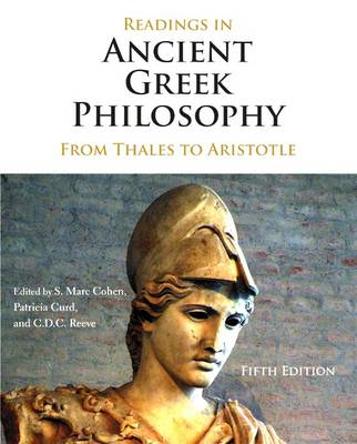 Readings in Ancient Greek Philosophy From Thales to Aristotle by S. Marc Cohen