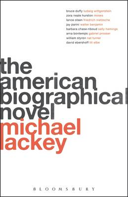 The American Biographical Novel by Professor Michael Lackey