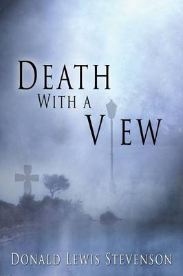 Death with a View by Donald Lewis Stevenson
