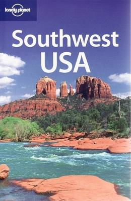 Southwest USA by Becca Blond, Lisa Dunford, Andrea Schulte-Peevers