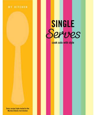 My Kitchen: Single Serves by
