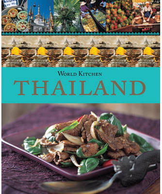 World Kitchen Thailand by Lulu Grimes