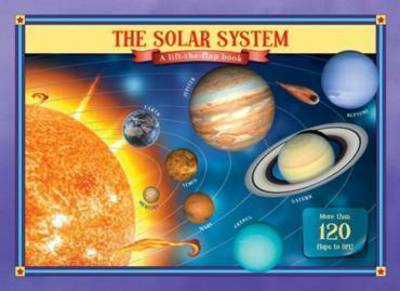 The Solar System Lift the Flap Book by Safrew & Thompson