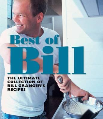Best of Bill by Bill Granger