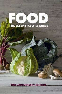 Food: The Essential A-Z Guide by