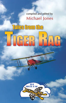 Tales from the Tiger Rag by Michael Jones