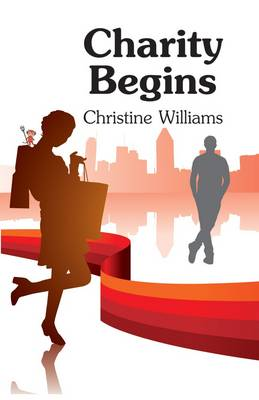 Charity Begins by Christine Williams