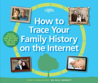 How to Trace Your Family History on the Internet Find Your Ancestors the Easy Way by Nick Barratt