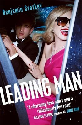 Leading Man by Benjamin Svetkey